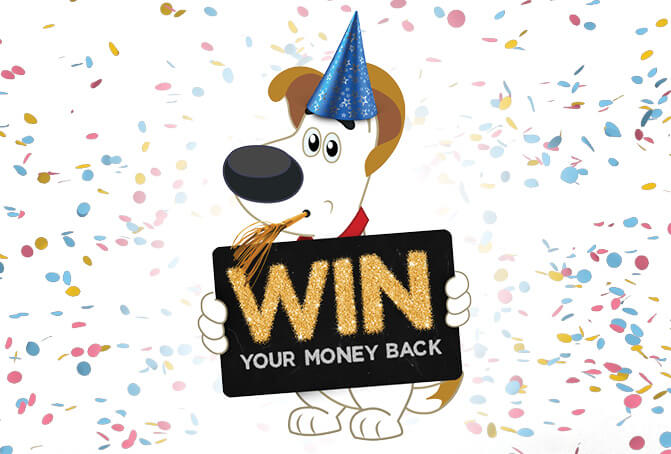 Win back the cost of your purchase!*